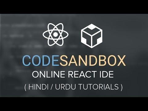 Code SandBox Online React Editor - Hindi / Urdu Tutorial