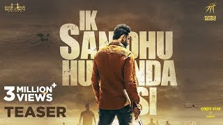 Ik Sandhu Hunda Si Trailer