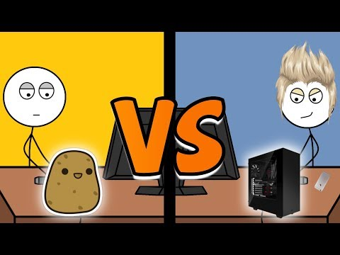 Potato PC Gamers VS Gaming PC Gamers
