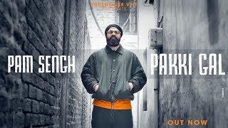Pakki Gal (Official Video) | PAM Sengh | New   - YouTube