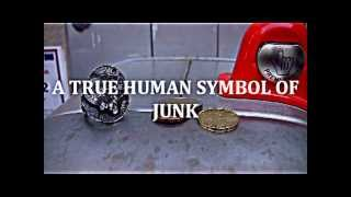 JUNK A HUMAN SYMBOL OF JUNK THE COIN