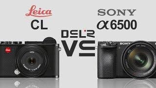 Leica CL vs Sony alpha a6500