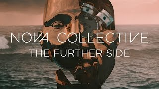"""Nova Collective """"The Further Side"""" (FULL ALBUM)"""