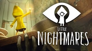 LITTLE NIGHTMARES - Full Gameplay Walkthrough