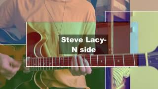 N Side  Steve Lacy (APOLLO XXI) GUITAR COVER + TAB
