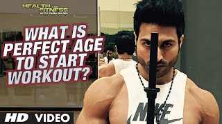 What is Perfect Age to start Workout?   Guru Mann   Health and Fitness HD