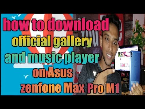 How to install official gallery on Asus Zenfone max pro m1