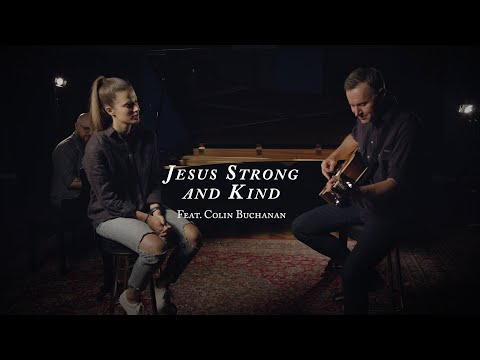 Jesus Strong and Kind