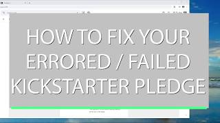 Kickstarter Tip #7 - Errored Backers and Failed Credit Cards, how to fix them on Kickstarter