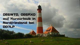 preview picture of video 'OE6WTD, Dieter im Kurzurlaub in Nordfriesland'