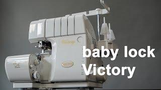 baby lock victory - So einfach kann Overlock gehen - Review