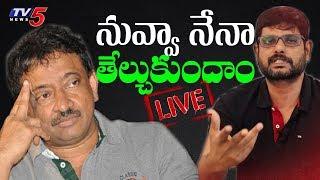 Gambar cover LIVE: నువ్వా నేనా తేల్చుకుందాం | TV5 Murthy Special Live with RGV | Telangana Elections 2018