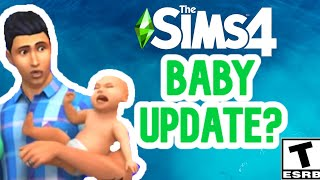 IMPROVED BABIES? MY TAKE- SIMS 4 NEWS, SPECULATION & PREDICTIONS