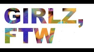 The Story of Girlz, FTW