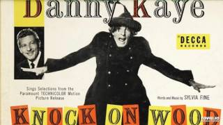 Danny Kaye -  Knock on Wood Soundtrack Part 1