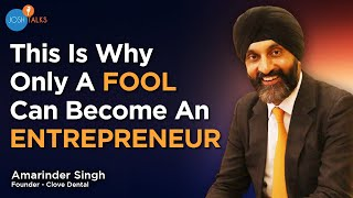 5 Must Have Entrepreneur Skills To Ensure Success   Amarinder Singh   Clove Dental   Josh Talks