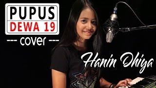 PUPUS - Dewa 19 ( Cover ) by Hanin Dhiya