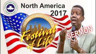 Pastor E.A Adeboye Sermon @ RCCGNA Convention 2017 FESTIVAL OF LIFE