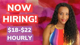 $18-$22 Hourly Work From Home Job!