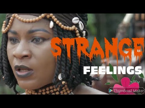 Strange Feelings Part 3&4 - 2019 Trending Latest Nigerian Nollywood Movies FULL HD