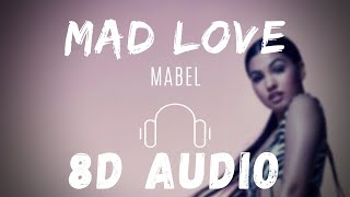 Mabel   Mad Love  🎧 3D Audio Song