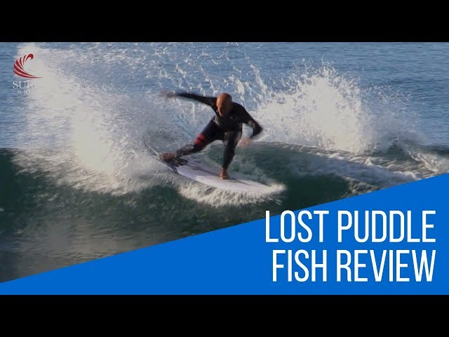 "Lost ""Puddle Fish"" Surfboard Review by Noel Salas Ep.38"