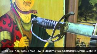 How to identify a FAKE Confederate Sword