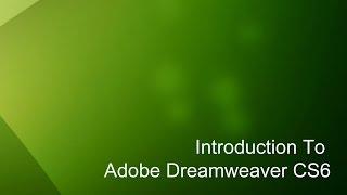 6 - Introduction to Dreamweaver Tutorial (CS6)