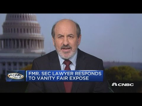 Former SEC lawyer responds to Vanity Fair's bombshell piece