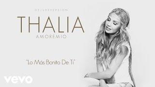 Thalía - Lo Más Bonito de Ti (Cover Audio)