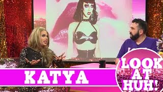 Katya: Look at Huh SUPERSIZED Pt 1 | Hey Qween