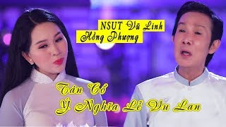 MV Ý Nghĩa Lễ Vu Lan | NSUT Vũ Linh FT Hồng Phượng | Tân Cổ Tuyệt Đỉnh 2019