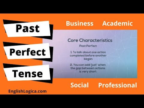 How to Use the Past Perfect