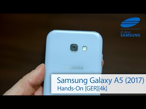 Samsung Galaxy A5 2017 Hands-on deutsch 4k