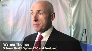 Ochsner Health System CEO and President Warner Thomas talks about expansion