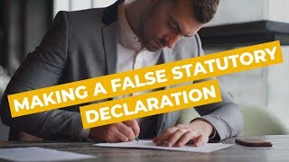 Making a False Statutory Declaration | Sydney Criminal Lawyers®