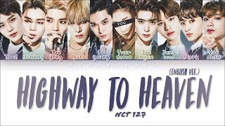 NCT 127 (엔시티 127) — 'Highway To Heaven' (10 Members Ver.) (Color Coded Lyrics Han|Rom|Eng)