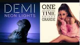 Ariana Grande ft. Demi Lovato -  One Last Lights