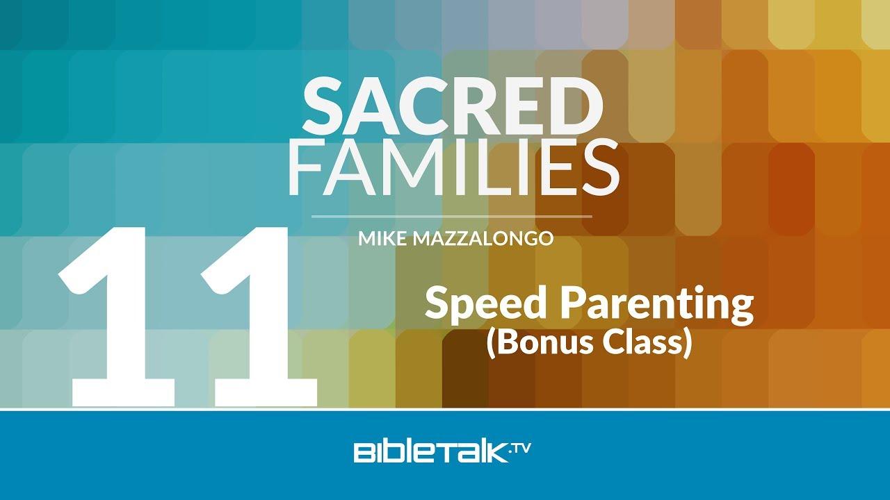 11. Speed Parenting