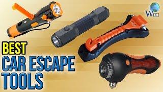 10 Best Car Escape Tools 2017