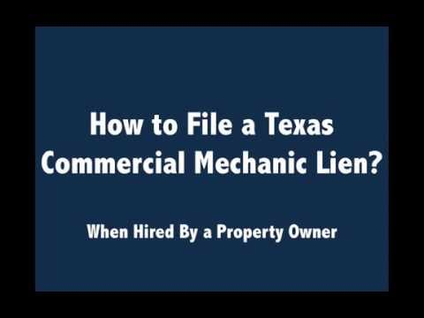 How to FIle Texas Commercial Mechanic Liens | Hired by Property Owner