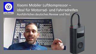 Xiaomi Mobiler Luftkompressor/Luftpumpe - Ausführliches deutsches Review und Test