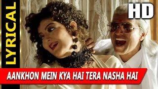Aankhon Mein Kya Hai Tera Nasha Hai With Lyrics   - YouTube