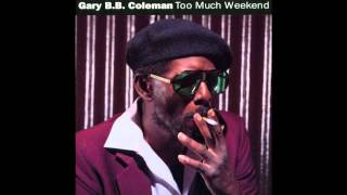 Gary B B  Coleman   The Sky Is Crying