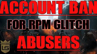 The Division - ACCOUNT BAN FOR RPM GLITCH