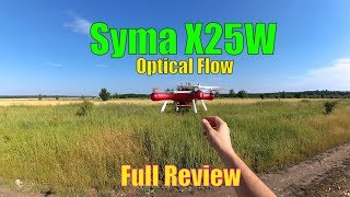 Syma X25W WiFi FPV Drone with Optical Flow Positioning - Full Review