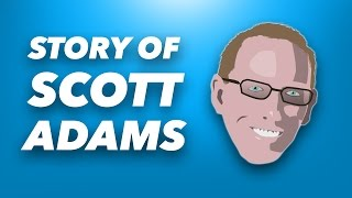 How Scott Adams Got Rich | How To Fail At Almost Everything And Still Win Big By Scott Adams