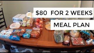 $80 Two Week Meal Plan & Grocery Haul