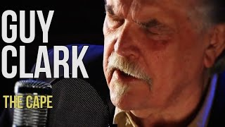 Guy Clark - The Cape