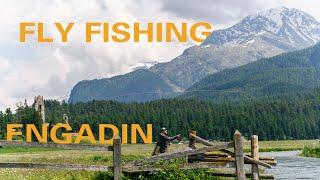Guided Fly Fishing Engadin Switzerland